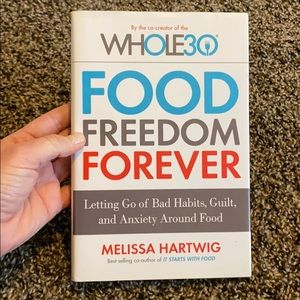 Whole 30 Food Freedom Forever Melissa Hartwig